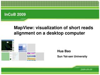 MapView: visualization of short reads alignment on a desktop computer