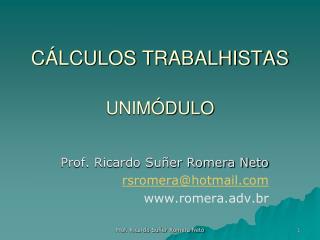 C LCULOS TRABALHISTAS  UNIM DULO