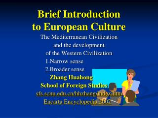 Brief Introduction  to European Culture