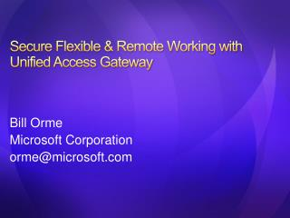 Secure Flexible  Remote Working with Unified Access Gateway