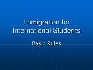 Immigration for International Students