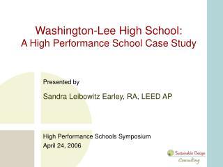 Washington-Lee High School:  A High Performance School Case Study