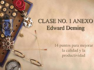 CLASE NO. 1 ANEXO Edward Deming