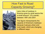 How Fast is Road  Capacity Growing
