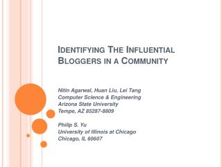 Identifying The Influential Bloggers in a Community