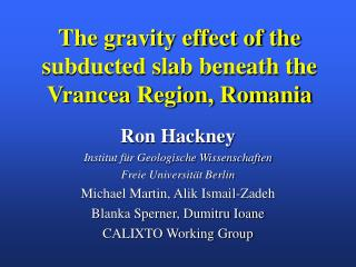 The gravity effect of the subducted slab beneath the Vrancea Region, Romania