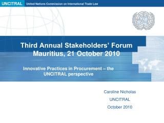 Third Annual Stakeholders  Forum Mauritius, 21 October 2010