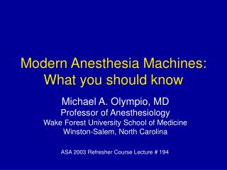 Modern Anesthesia Machines: What you should know