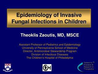 Epidemiology of Invasive Fungal Infections in Children