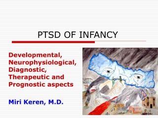 PTSD OF INFANCY