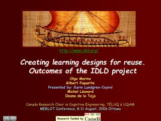 Creating learning designs for reuse. Outcomes of the IDLD project