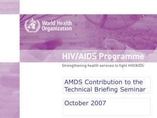 AMDS Contribution to the Technical Briefing Seminar