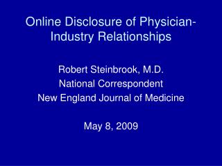 Online Disclosure of Physician-Industry Relationships