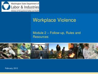 Workplace Violence  Module 2   Follow-up, Rules and Resources