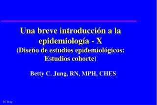 Una breve introducci n a la epidemiolog a - X Dise o de estudios epidemiol gicos: Estudios cohorte