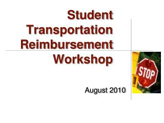 Student Transportation Reimbursement  Workshop