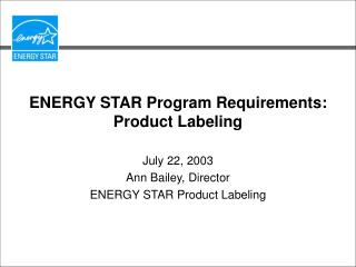 ENERGY STAR Program Requirements: Product Labeling