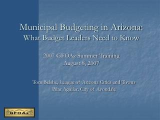 Municipal Budgeting in Arizona: What Budget Leaders Need to Know