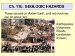 Ch. 11b: GEOLOGIC HAZARDS