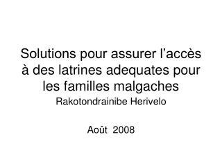 Solutions pour assurer l acc s   des latrines adequates pour les familles malgaches