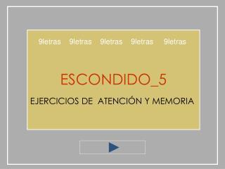 ESCONDIDO_5  EJERCICIOS DE  ATENCI N Y MEMORIA