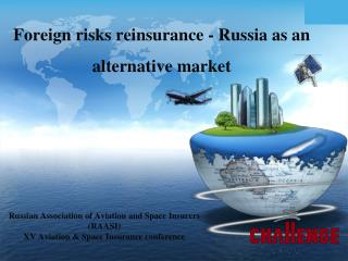 Russian Association of Aviation and Space Insurers RAASI XV Aviation  Space Insurance conference