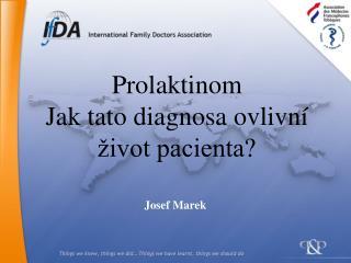 Prolaktinom  Jak tato diagnosa ovlivn   ivot pacienta