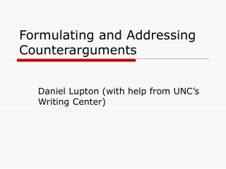 Formulating and Addressing Counterarguments