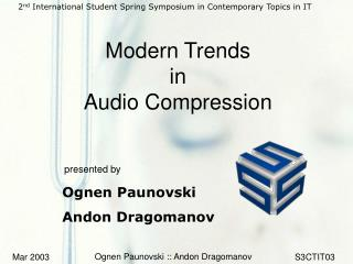 Modern Trends  in  Audio Compression