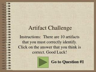 Artifact Challenge
