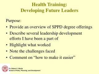 Health Training:   Developing Future Leaders