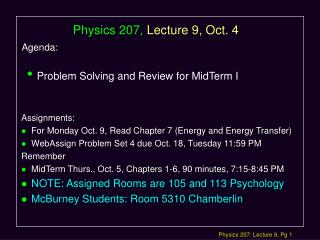 Physics 207, Lecture 9, Oct. 4