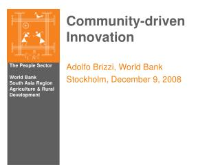 Community-driven Innovation