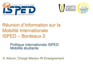 R union d Information sur la Mobilit  Internationale ISPED   Bordeaux 2