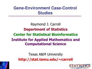 Gene-Environment Case-Control Studies