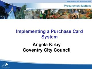 Implementing a Purchase Card System