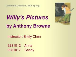 Willy s Pictures  by Anthony Browne