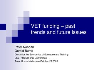 VET funding   past trends and future issues