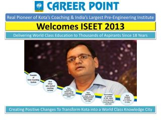 Real Pioneer of Kota s Coaching  India s Largest Pre-Engineering Institute