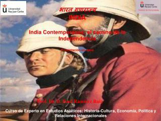 INDIA  India Contempor nea: el camino de la Independencia  Presentaci n en clase