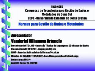 II CONGED  Congresso de Tecnologia para Gest o de Dados e Metadados do Cone Sul  UEPG - Universidade Estadual de Ponta G