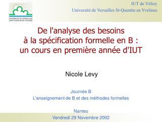 De lanalyse des besoins    la sp cification formelle en B :  un cours en premi re ann e dIUT