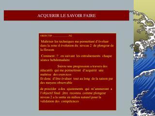 ACQUERIR LE SAVOIR FAIRE