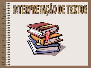 INTERPRETA  O DE TEXTOS