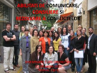 ABILITATI DE COMUNICARE, CONSILIERE SI  REZOLVARE A CONFLICTELOR