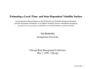 Estimating a Local Time- and State-Dependent Volatility Surface  A Linearization-Based Solution to the Ill-Posed Local V