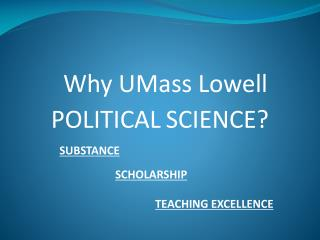 Why UMass Lowell