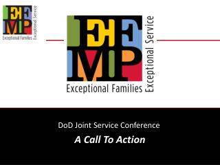 DoD Joint Service Conference  A Call To Action