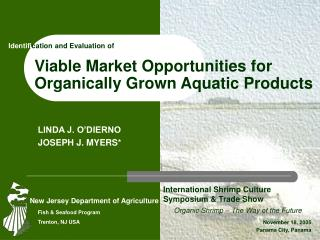 Viable Market Opportunities for Organically Grown Aquatic Products