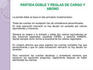 PARTIDA DOBLE Y REGLAS DE CARGO Y ABONO